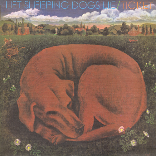Ticket - Let Sleeping Dogs Lie